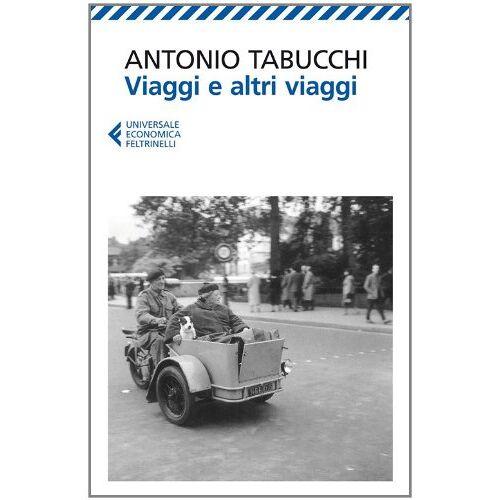Antonio Tabucchi - Viaggi e altri viaggi - Preis vom 18.04.2021 04:52:10 h
