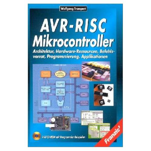 - AVR-RISC Mikrocontroller, m. CD-ROM - Preis vom 05.09.2020 04:49:05 h