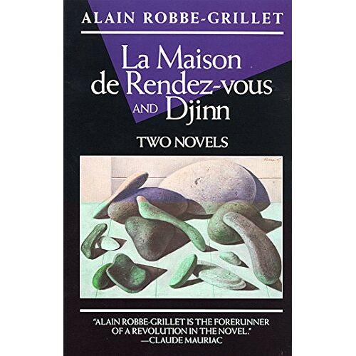 Alain Robbe-Grillet - La Maison de Rendez-Vous and Djinn: Two Novels (Robbe-Grillet, Alain) - Preis vom 12.05.2021 04:50:50 h