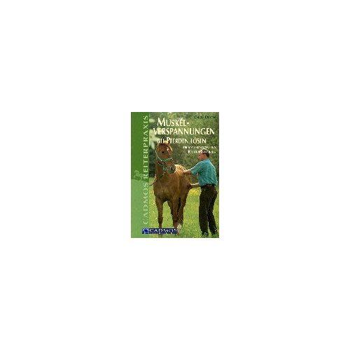 Chris Olson - Muskelverspannungen bei Pferden lösen: Druckpunktsystem und Beziehungstraining - Preis vom 14.01.2021 05:56:14 h