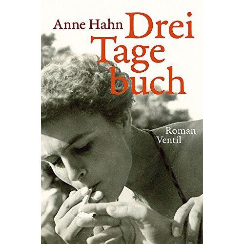 Anne Hahn - DreiTagebuch: Roman - Preis vom 05.09.2020 04:49:05 h