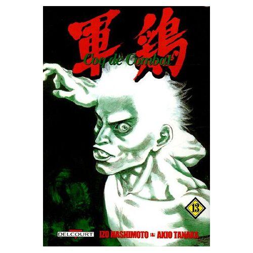 Izo Hashimoto - Coq de Combat, Tome 13 : - Preis vom 22.01.2021 05:57:24 h