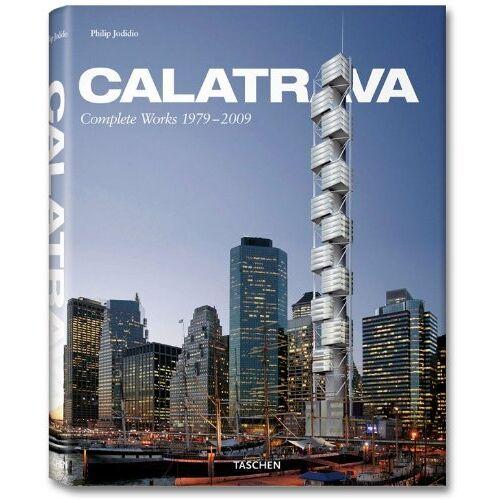 Philip Jodidio - Santiago Calatrava. Complete Works 1979-2009 - Preis vom 18.04.2021 04:52:10 h