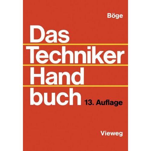 Alfred Böge - Das Techniker Handbuch - Preis vom 05.08.2019 06:12:28 h