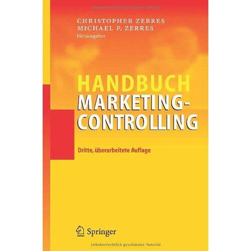 Zerres, Michael P. - Handbuch Marketing-Controlling - Preis vom 20.10.2020 04:55:35 h