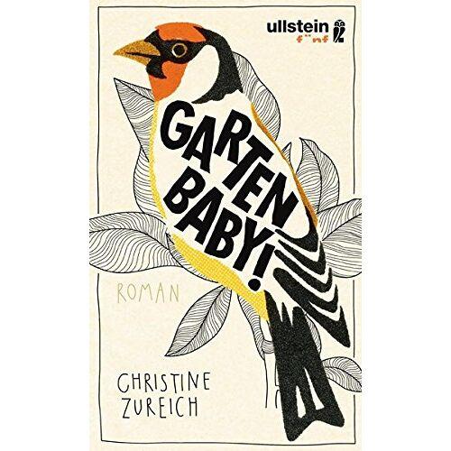Christine Zureich - Garten, Baby! - Preis vom 28.02.2021 06:03:40 h