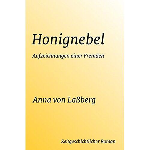 Laßberg, Anna Von - Honignebel - Preis vom 20.10.2020 04:55:35 h