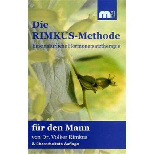 Volker Rimkus - Die Rimkus-Methode: Eine natürliche Hormonersatztheraphie für den Mann - Preis vom 16.05.2021 04:43:40 h
