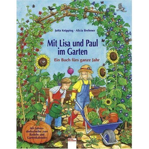 Jutta Knipping - Mit Lisa und Paul im Garten - Preis vom 07.05.2021 04:52:30 h