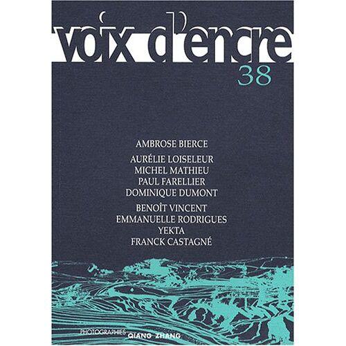 Ambrose Bierce - Voix d'encre, N°38 : - Preis vom 18.04.2021 04:52:10 h
