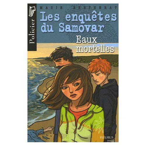 Marie Bertherat - Les enquêtes du Samovar : Eaux mortelles - Preis vom 21.10.2020 04:49:09 h