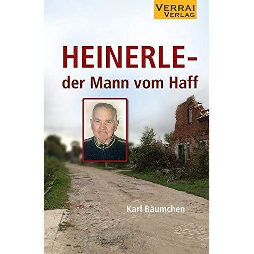Karl Bäumchen - Heinerle - der Mann vom Haff - Preis vom 06.04.2021 04:49:59 h