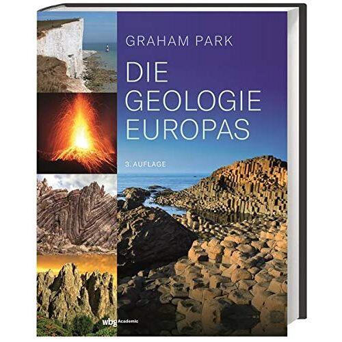 Park - Die Geologie Europas. Europas geologische Entwicklung: kurz, knapp und verständlich erklärt. - Preis vom 14.05.2021 04:51:20 h