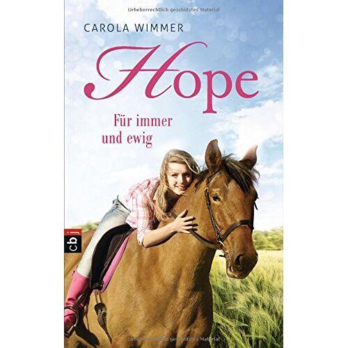 Carola Wimmer - Hope - Für immer und ewig (Hope - Die Serie, Band 3) - Preis vom 15.01.2021 06:07:28 h
