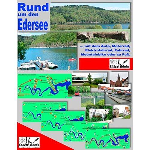 Sültz, Uwe H. - Rund um den Edersee... mit dem Auto, Motorrad, Elektrofahrrad, Fahrrad, Mountainbike oder zu Fuß - Preis vom 05.09.2020 04:49:05 h