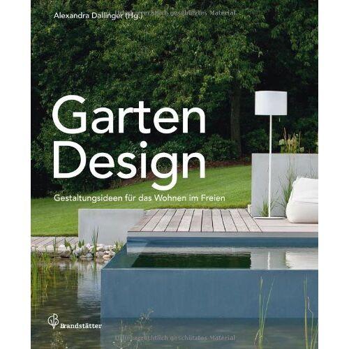 Bernhard Ecker - Garten Design - Gestaltungsideen für das Wohnen im Freien - Preis vom 13.05.2021 04:51:36 h