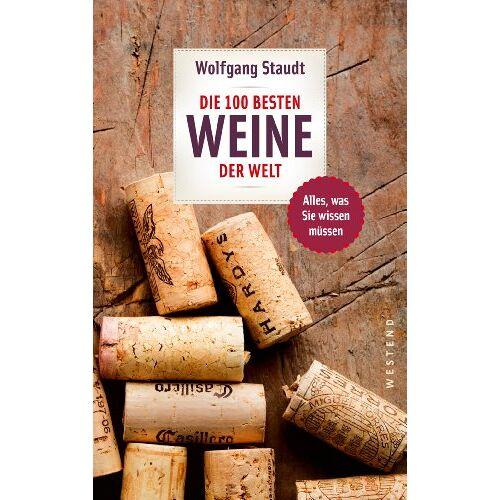 Wolfgang Staudt - Die 100 besten Weine der Welt - Preis vom 10.04.2021 04:53:14 h