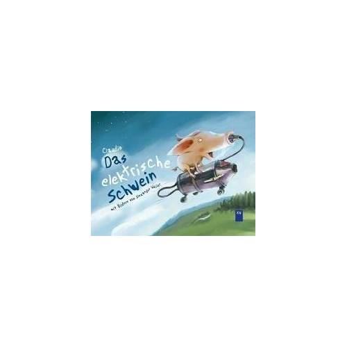 Claudio - Das elektrische Schwein - Preis vom 21.04.2021 04:48:01 h