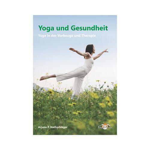 Nathschläger, Paul A - Yoga und Gesundheit: Yoga in der Vorbeuge und Therapie - Preis vom 11.05.2021 04:49:30 h