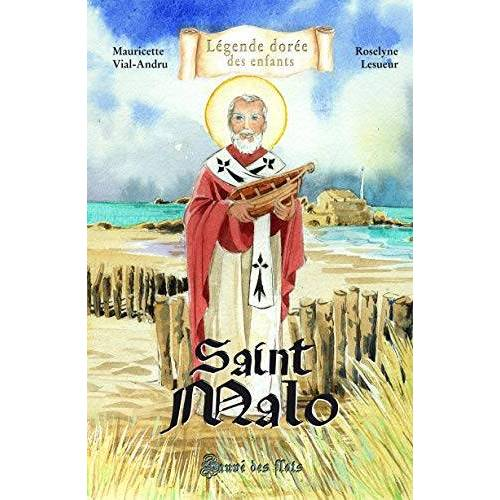 Mauricette Vial-Andru - SAINT MALO. Sauvé des flots - Preis vom 08.04.2021 04:50:19 h