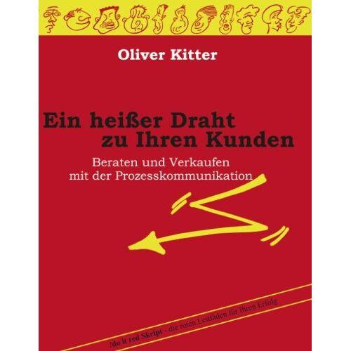 Oliver Kitter - Ein heißer Draht zu Ihrem Kunden - Preis vom 03.04.2020 04:57:06 h