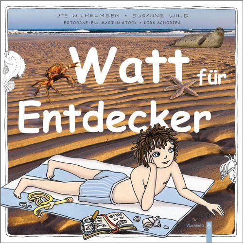 Ute Wilhelmsen - Watt für Entdecker - Preis vom 05.09.2020 04:49:05 h