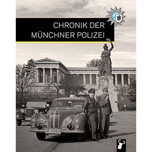 Münchner Blaulicht e.V. - Chronik der Münchner Polizei - Preis vom 20.10.2020 04:55:35 h