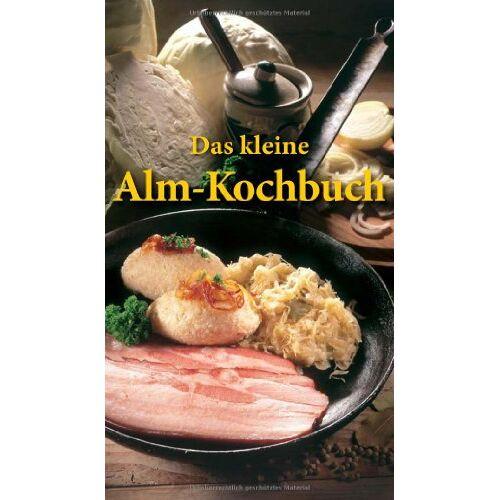 Rosina Bauer - Das kleine Alm-Kochbuch - Preis vom 05.09.2020 04:49:05 h