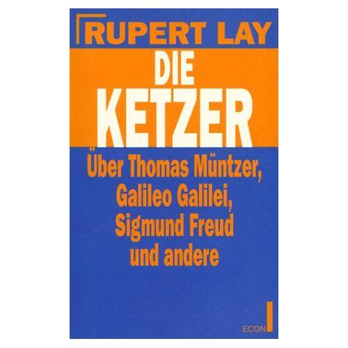 Rupert Lay - Die Ketzer - Preis vom 17.01.2021 06:05:38 h