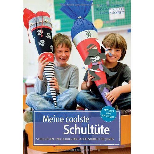 Christiane Steffan - Meine coolste Schultüte: Schultüten und Schulstart-Accessoires für Jungs - Preis vom 08.04.2020 04:59:40 h