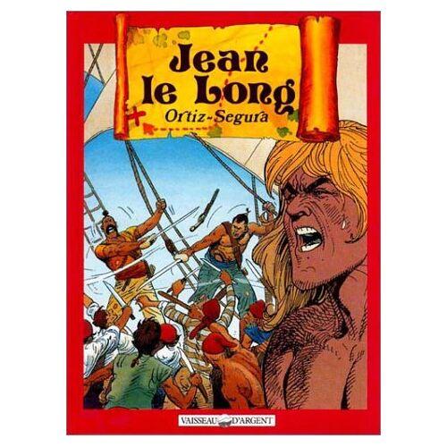 Ortiz - Jean Le Long / texte de Ortiz, Tome 1 : Jean le Long (.) - Preis vom 25.01.2021 05:57:21 h