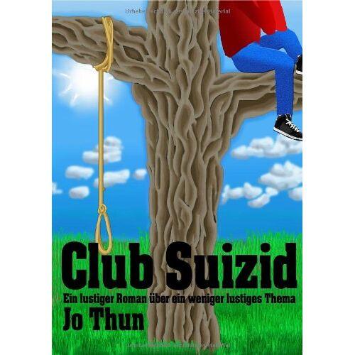 Jo Thun - Club Suizid - Preis vom 20.10.2020 04:55:35 h