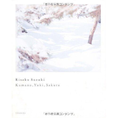 - Risaku Suzuki: Kumano, Yuki, Sakura - Preis vom 11.05.2021 04:49:30 h