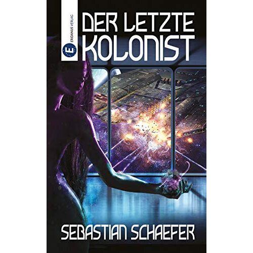 Sebastian Schaefer - Der letzte Kolonist - Preis vom 05.05.2021 04:54:13 h