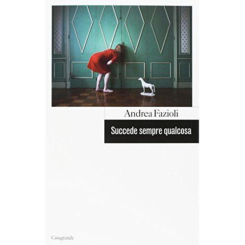 Andrea Fazioli - Succede sempre qualcosa (Scrittori) - Preis vom 20.10.2020 04:55:35 h