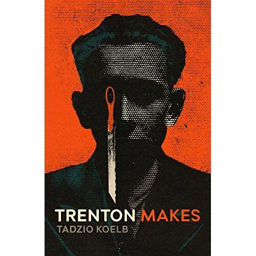 Tadzio Koelb - Koelb, T: Trenton Makes - Preis vom 12.04.2021 04:50:28 h