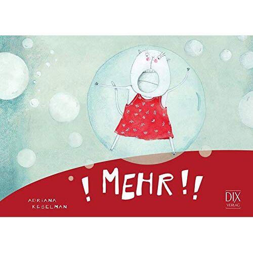 Adriana Keselman - Mehr! (DIX LitLe: Literatur für Lesestarter) - Preis vom 08.05.2021 04:52:27 h