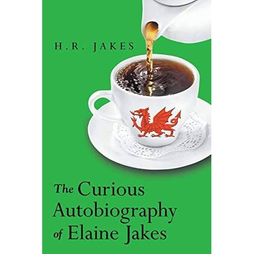 H.R. Jakes - The Curious Autobiography of Elaine Jakes - Preis vom 11.04.2021 04:47:53 h