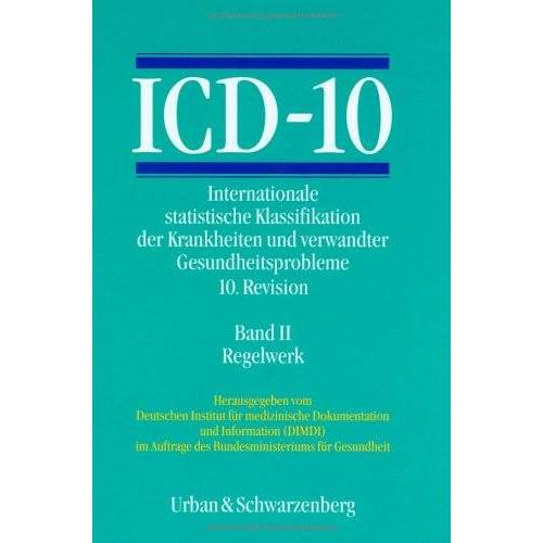 - ICD-10, 3 Bde. in 4 Tl.-Bdn., Bd.2, Regelwerk - Preis vom 15.01.2021 06:07:28 h