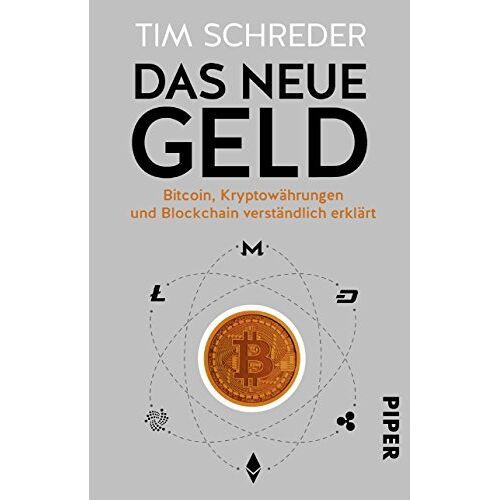 Tim Schreder - Das neue Geld: Bitcoin, Kryptowährungen und Blockchain verständlich erklärt - Preis vom 19.08.2019 05:56:20 h