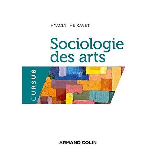 Hyacinthe Ravet - Sociologie des arts - Preis vom 01.03.2021 06:00:22 h