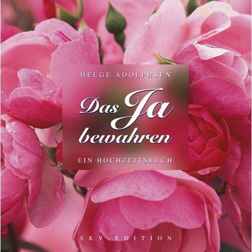 Helge Adolphsen - Das Ja bewahren - Preis vom 26.02.2021 06:01:53 h