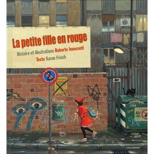 Roberto Innocenti - La petite fille en rouge - Preis vom 20.10.2020 04:55:35 h