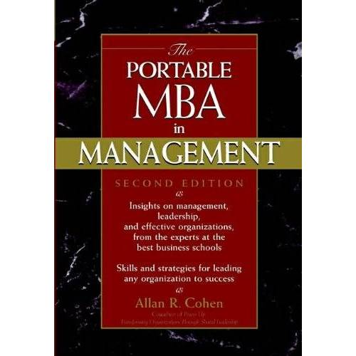 Cohen, Allan R. - The Portable MBA in Management (Portable MBA (Wiley)) - Preis vom 17.10.2020 04:55:46 h