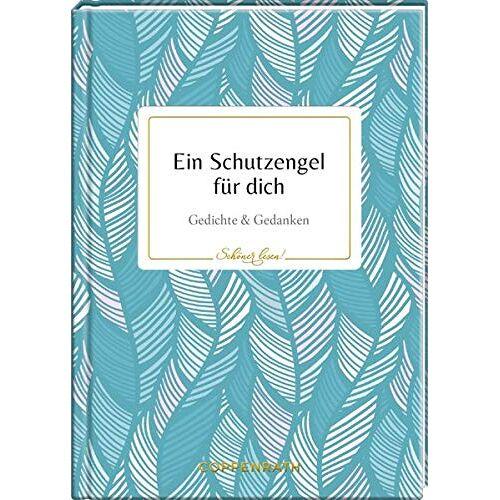 - Ein Schutzengel für dich: Gedichte & Gedanken (Schöner lesen!) - Preis vom 25.02.2021 06:08:03 h