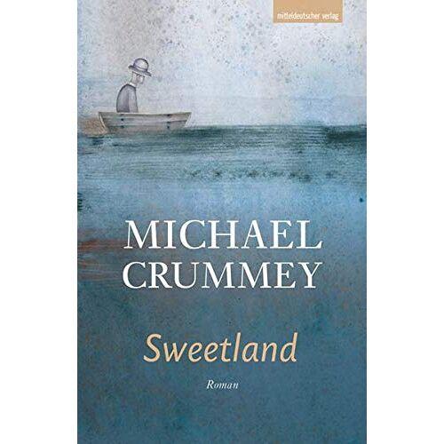 Michael Crummey - Sweetland: Roman - Preis vom 27.02.2021 06:04:24 h