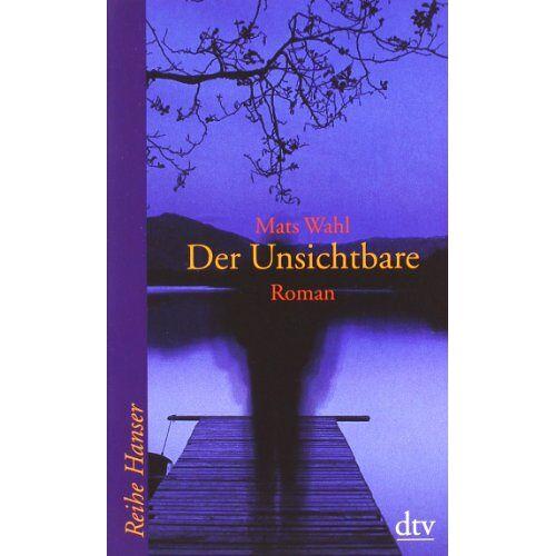 Mats Wahl - Der Unsichtbare: Roman - Preis vom 10.12.2019 05:57:21 h
