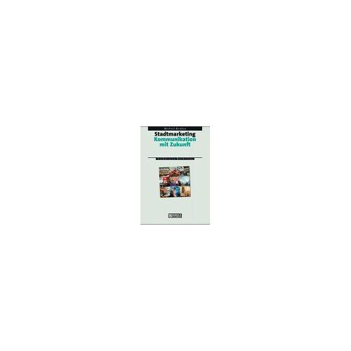 Michael Konken - Stadtmarketing: Kommunikation mit Zukunft - Preis vom 20.10.2020 04:55:35 h