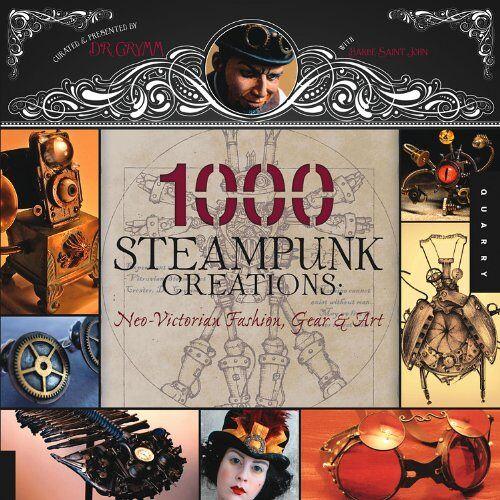 Dr. Grymm - 1,000 Steampunk Creations - Preis vom 25.02.2021 06:08:03 h