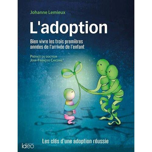 - L'adoption : Les clés d'une adoption réussie - Preis vom 08.05.2021 04:52:27 h
